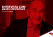 Entrevista com Mauro Herszkowicz