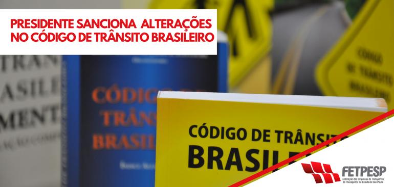 PRESIDENTE SANCIONA ALTERAÇOES NO CÓDIGO DE TRÂNSITO BRASILEIRO