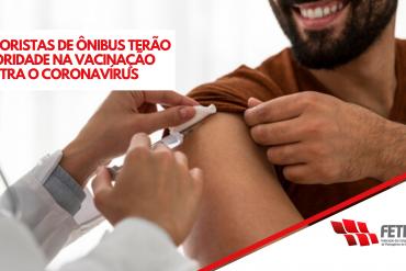 MOTORISTAS DE ÔNIBUS TERÃO PRIORIDADE NA VACINAÇÃO CONTRA O CORONAVÍRUS