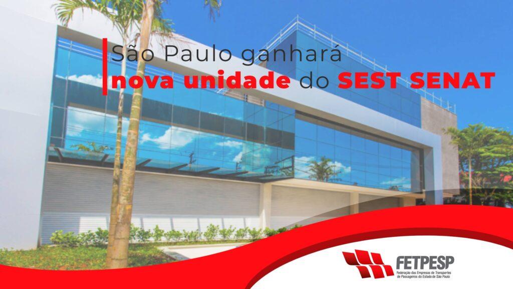Nova unidade SEST SENAT em São Paulo